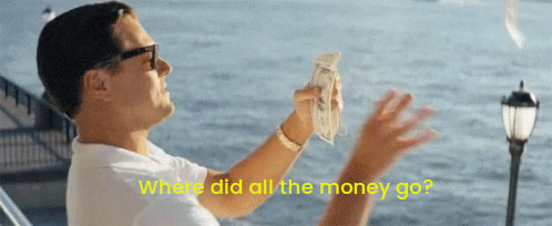 Where did all the money go